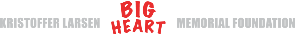 Kristoffer Larsen BIG Heart Memorial Foundation Horizontal Logo